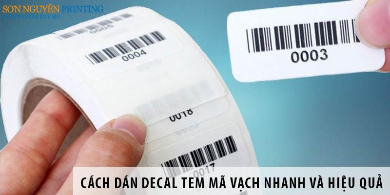 Cách dán decal tem mã vạch nhanh và hiệu quả
