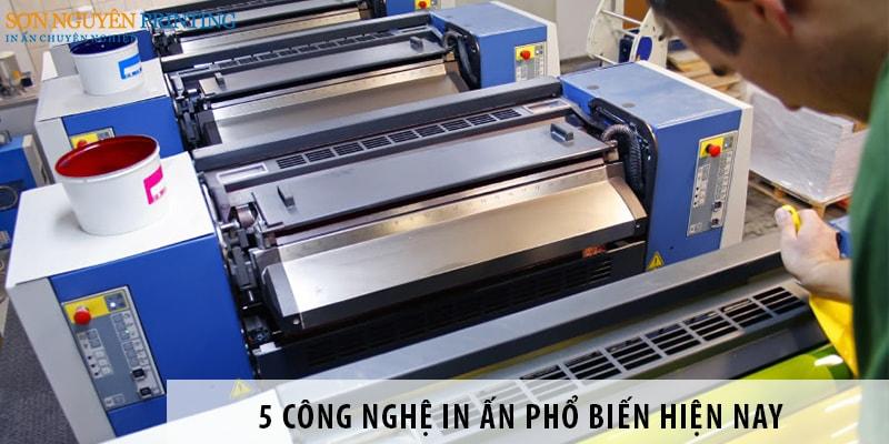 Đặc điểm của 5 công nghệ in ấn phổ biến hiện nay