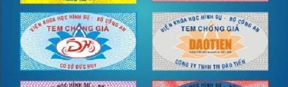 Trên thị trường có những loại tem chống hàng giả nào?