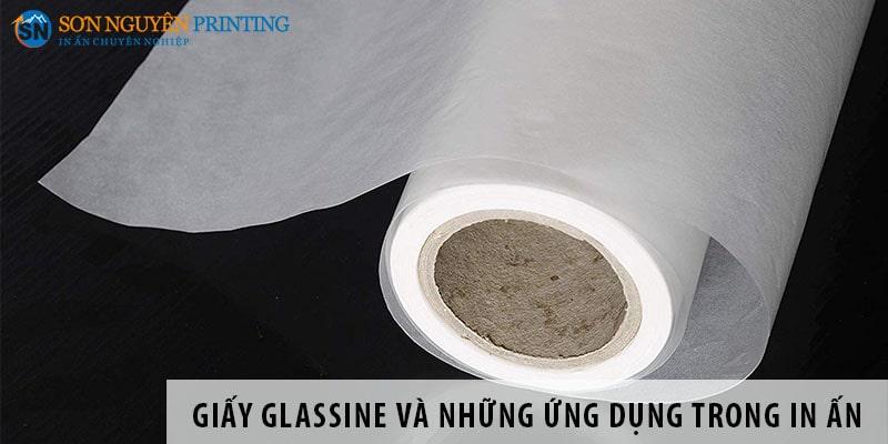 Giấy Glassine là gì và những ứng dụng trong in ấn