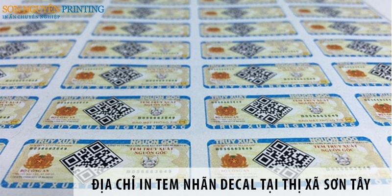 4 địa chỉ in tem nhãn decal uy tín tại thị xã Sơn Tây