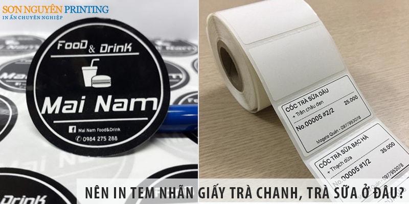 Nên in tem nhãn giấy trà chanh, trà sữa ở đâu?
